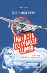 Na Rota do Yankee Clipper