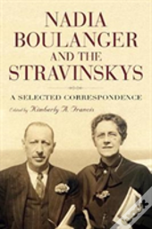 Nadia Boulanger And The Stravinskys