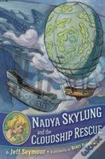 Nadya Skylung & The Cloudship Rescue