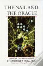 Nail And The Oraclecomplete Stories Of Theodore Sturgeon