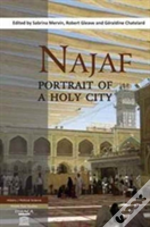 Najaf: Portrait Of A Holy City