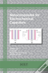 Nanocomposites For Electrochemical Capacitors