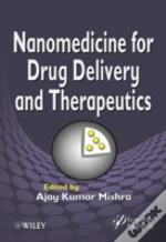 Nanomedicine For Drug Delivery And Therapeutics