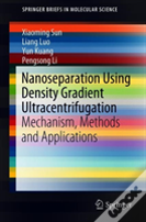 Nanoseparation Using Density Gradient Ultracentrifugation