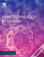 Nanotechnology In Cancer