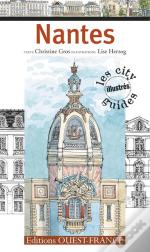 Nantes. Les City Guides Illustrés