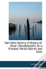 Narrative History. A History Of Dover Ma