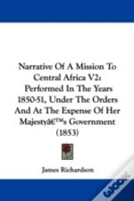 Narrative Of A Mission To Central Africa V2