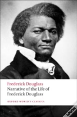 Wook.pt - Narrative Of The Life Of Frederick Douglass, An American Slave