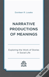 Narrative Productions Of Meanings