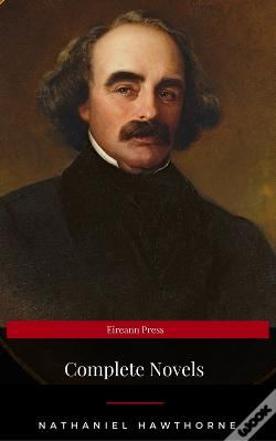 Wook.pt - Nathaniel Hawthorne: The Complete Novels (Manor Books) (The Greatest Writers Of All Time)