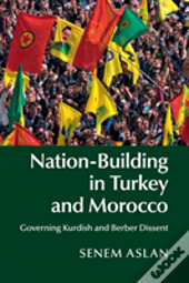 Nation-Building In Turkey And Morocco