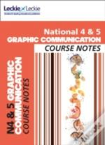 National 4/5 Graphic Communication Student Book
