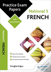 National 5 French: Practice Papers For Sqa Exams