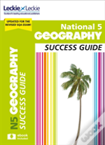 National 5 Geography Success Guide