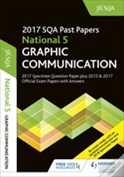Wook.pt - National 5 Graphic Communication 2017-18 Sqa Specimen And Past Papers With Answers