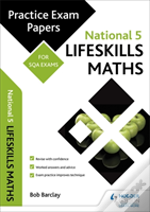 National 5 Lifeskills Maths: Practice Papers For Sqa Exans