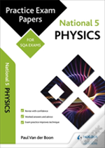 National 5 Physics: Practice Papers For Sqa Exams