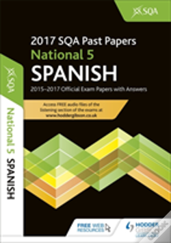 Wook.pt - National 5 Spanish 2017-18 Sqa Past Papers With Answers