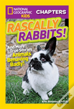 National Geographic Kids Chapters: Rascally Rabbits!
