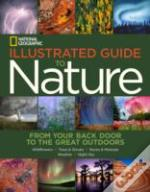 National Geogrpahic Illustrated Guide To Nature