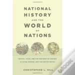 National History And The World Of Nations