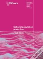 National Population Projections 2004 - Based