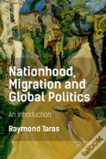 Nationhood Migration And Global Pol