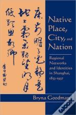 Native Place, City And Nation