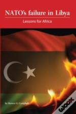 Nato'S Failure In Libya: Lessons For Africa