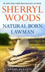 Natural Born Lawman (And Baby Makes Three - Book 8)