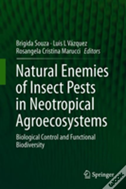 Wook.pt - Natural Enemies Of Insect Pests In Neotropical Agroecosystems