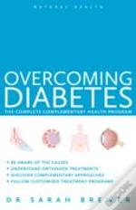 Natural Health: Overcoming Diabetes