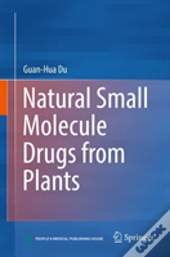 Natural Small Molecule Drugs From Plants