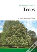 Naturalists Guide To Trees Of Britain No