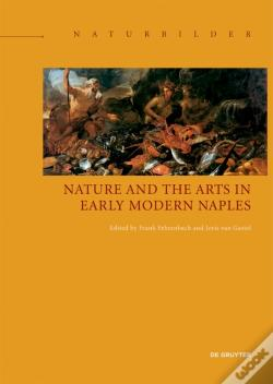 Wook.pt - Nature And The Arts In Early Modern Naples
