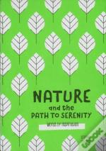 Nature And The Path To Serenity