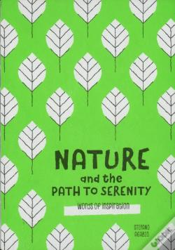Wook.pt - Nature And The Path To Serenity