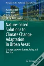 Nature-Based Solutions To Climate Change In Urban Areas