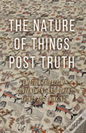 Nature Of Things Post Truth The