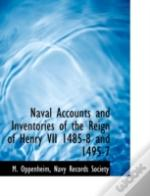 Naval Accounts And Inventories Of The Re
