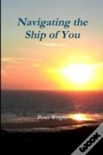 Navigating The Ship Of You