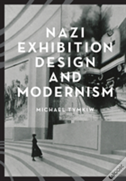 Wook.pt - Nazi Exhibition Design And Modernism