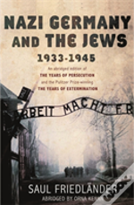 Nazi Germany And The Jews 1933 - 1945