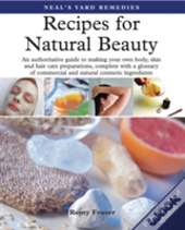 Neal'S Yard Remedies Recipes For Natural Beauty