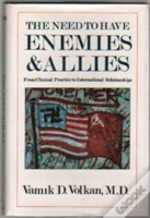Need To Have Enemies And Allies