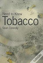 Need To Know: Tobacco