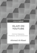 Negotiating Islam On Youtube