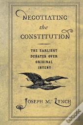 Negotiating The Constitution