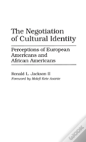 Negotiation Of Cultural Identity